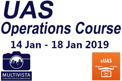 Multivista UAS Operations Course (14 Jan - 18 Jan 2019) (MTV JAN 2019)