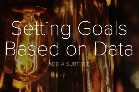 Setting Goals Based on Data (DAL03)
