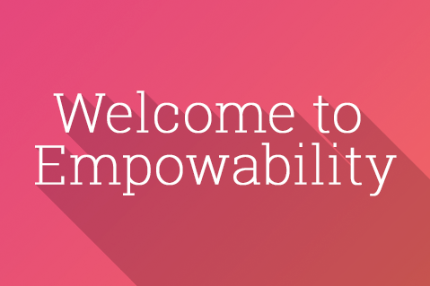 Welcome to Empowability (EMP0001)