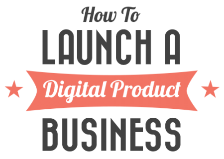 How to Launch Your Digital Products (DIGIPRD)