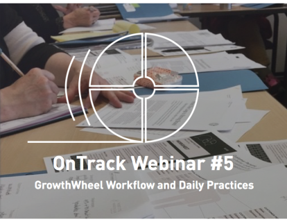 OnTrack #5: GrowthWheel Workflow and Daily Practices