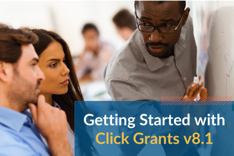 Getting Started with Click Grants v8.1 and v8.2 (Grantsv8.1_101)
