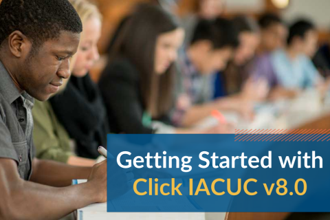 Getting Started with Click IACUC v8.0 (IACUCv8.0_101)