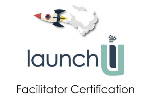 LaunchU Facilitator Certification