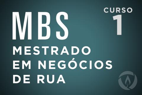 Mestrado em Negócios de Rua (Curso MBS em Português) (MBS-PRT)