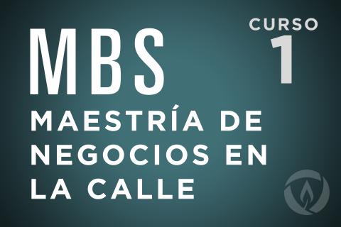 Maestría de Negocios en la Calle (MBS) course (MBSES)