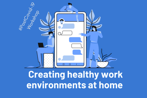 Creating healthy work environment (PostCovid19-002)