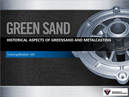 101 -Historical aspects of greensand and metalcasting