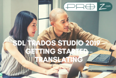 SDL Trados Studio 2019 – Getting Started – Translating (Part 1) thumbnail