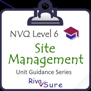 CSM Level 6 SERIES STARTER Guidance Unit (Construction SITE MANAGEMENT, Building and Civils) (NVQ6CSM)