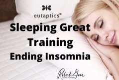 Ending Insomnia - Sleeping Great Training
