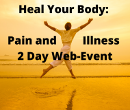 Heal Your Body: Pain and Illness – 2 Day Web-Event