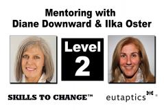 NOV - Level 2 Mentoring with Diane Downward & Ilka Oster - Nov. 8, 2021 - 8:00 pm Central