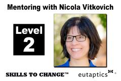 NOV - Level 2 Mentoring with Nicola Vitkovich - Nov. 12, 2021 - 10:30 am Central