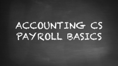 Accounting CS - Payroll Basics (ACSPR01)