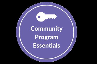 Community Program Essentials