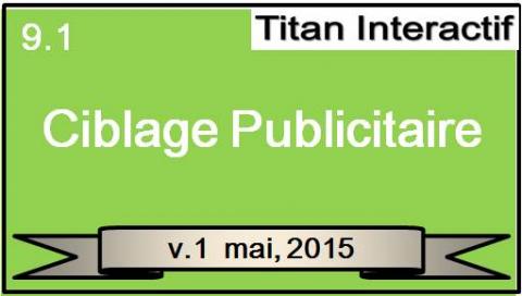 Le ciblage publicitaire (TI-MN-009.1)