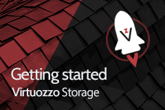 Getting Started with Virtuozzo Storage
