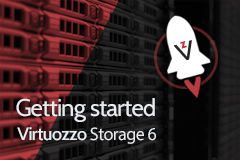 Getting Started with Virtuozzo Storage 6