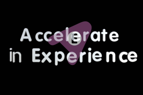Accelerate In Experience in 6 weeks