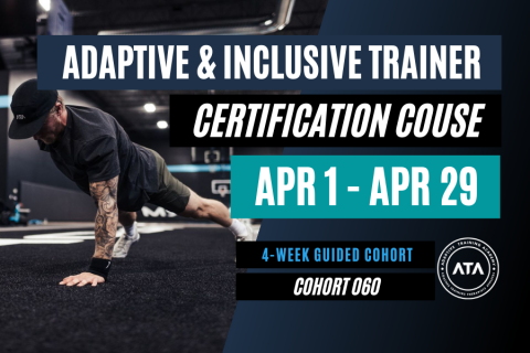 4-WEEK COHORT (060): Adaptive & Inclusive Trainer Certification