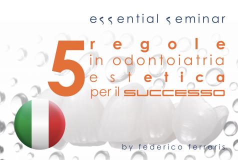 Le 5 regole in odontoiatria estetica per il successo (ES/Ita 002)