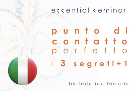 Punto di contatto perfetto: i 3 segreti+1 (ESspecial)