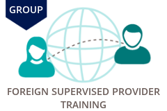 GROUP Foreign Supervised Provider Training 1.5 Hours