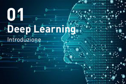 Deep Learning - Introduzione (D01)
