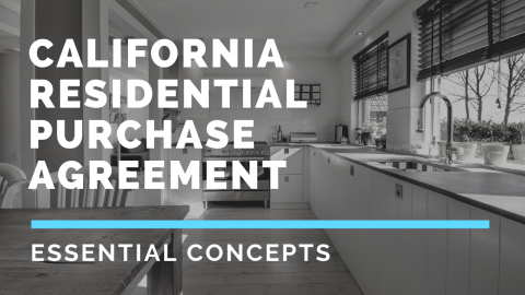 Essential Concepts - CA Residential Purchase Agreement
