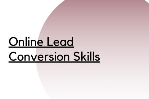Lead Conversion Skills