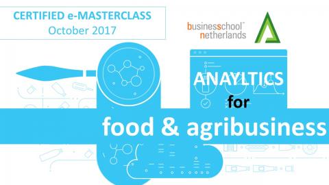 Certified e-Masterclass: Analytics for Food & Agribusiness - Prof. Atanu Chaudhuri (CM002)
