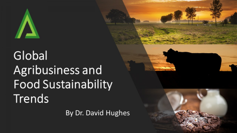 Global Agribusiness and Food Sustainability Trends - Dr. David Hughes (EM003)