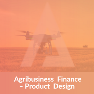 Agribusiness Finance Product Design