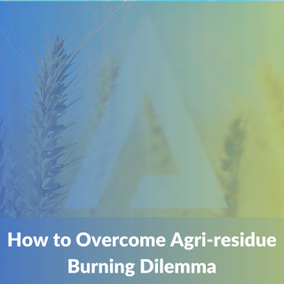 How to overcome Agri-residue burning dilemma (MD010)