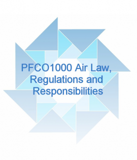 PFCO1000 Air Law, Regulations and Responsibilities (PFCO1000)