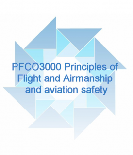 (STEP A.3) PFCO3000 Principles of Flight and Airmanship and Aviation Safety (DPFCO3000)