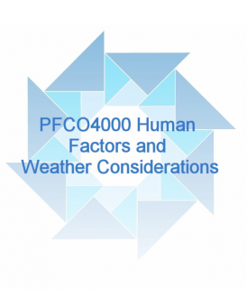 PFCO4000 Human Factors and Weather Considerations (PFCO4000)