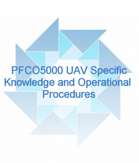 PFCO5000 UAV Specific Knowledge and Operational Procedures (PFCO5000)