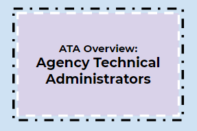 Agency Technical Administrator (ATA) Webinar Series