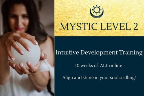 MYSTIC ARTS Level 2- Intuition Development Enrolment ends nov