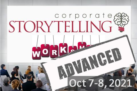 Advanced Corporate Storytelling Workshop - October 7-8, 2021 (CSA20200618)