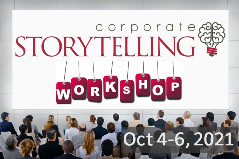 Corporate Storytelling Workshop - October 4-6, 2021 (CS20200615)
