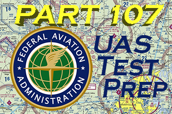 Part 107 UAS Test Prep
