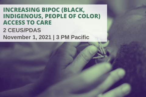 Increasing BIPOC (Black, Indigenous, People of Color) Access to Care