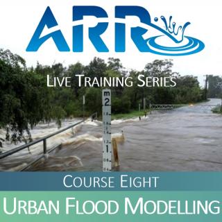 ARR Course 8: Urban Flood Modelling (ARR#8)