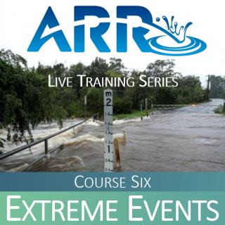 ARR Course 6: Extreme Events (ARR#6)