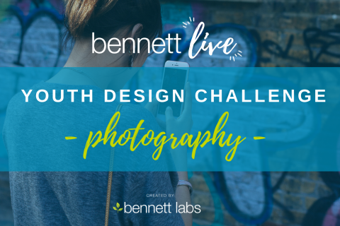 Bennett Live Youth Photography Design Challenge (BL2020-DC1)