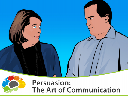 Persuasion the Art of Communication