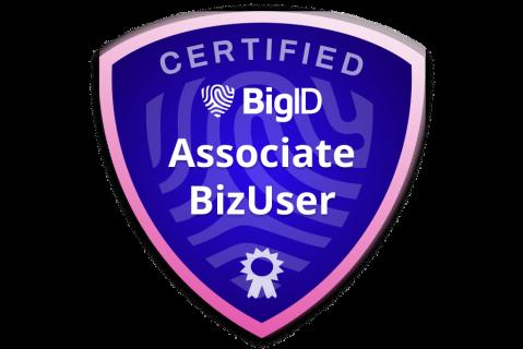 Certified BigID Associate BizUser (Exam - ce-bc-bzur-a) (ce-bc-bzur-a)